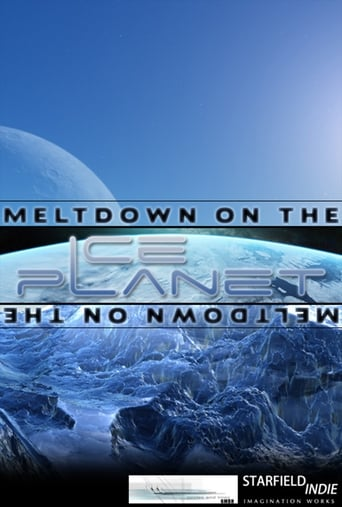 Meltdown on the Ice Planet