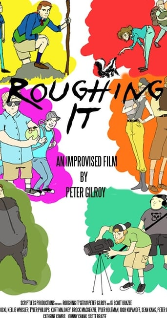 Poster of Roughing It: An Improvised Comedy
