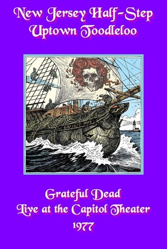 Poster of Grateful Dead: New Jersey Half-Step Uptown Toodleloo - Live at The Capitol Theater