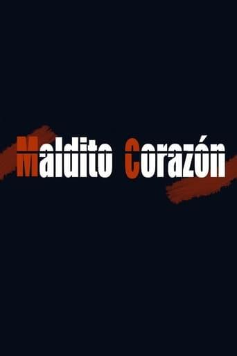 Poster of Maldito corazón