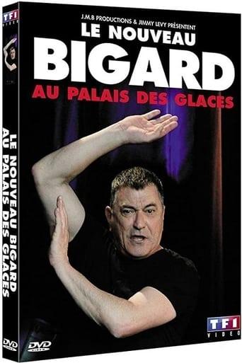 Bigard - Le nouveau au Palais des Glaces