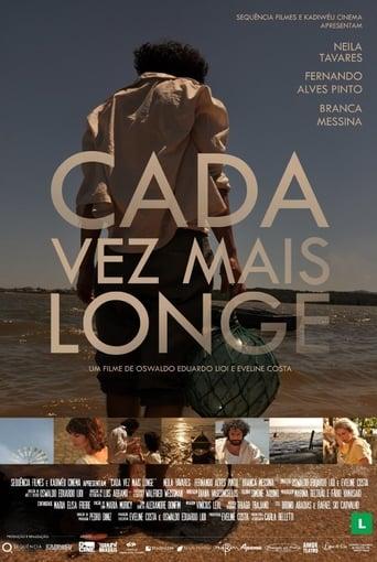 Poster of Cada Vez Mais Longe