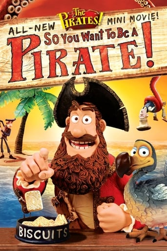 Poster of So You Want To Be A Pirate!