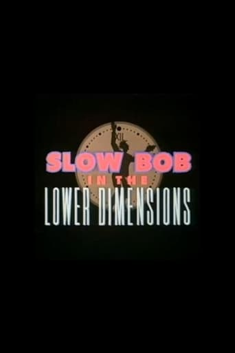 Poster of Slow Bob in the Lower Dimensions