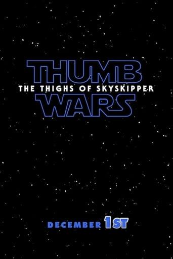 Poster of Thumb Wars IX: The Thighs of Skyskipper