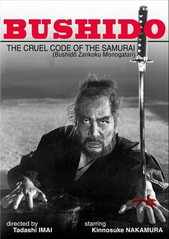 Bushido: The Cruel Code of the Samurai