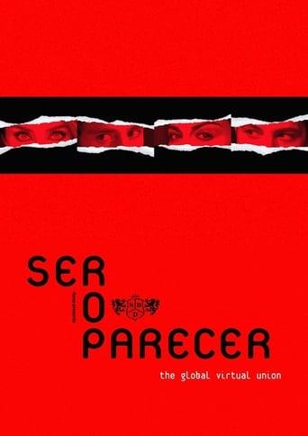RBD: Ser o Parecer - The Global Virtual Union