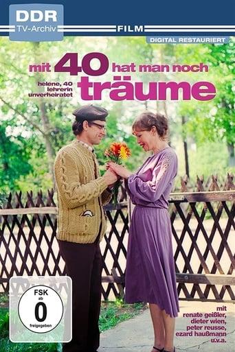 Poster of Mit vierzig hat man noch Träume