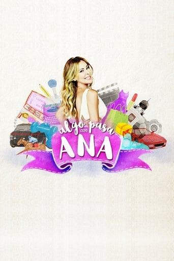 Algo pasa con Ana