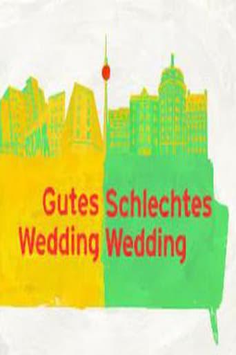 Poster of Gutes Wedding, schlechtes Wedding