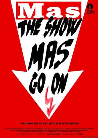The show MAS go on