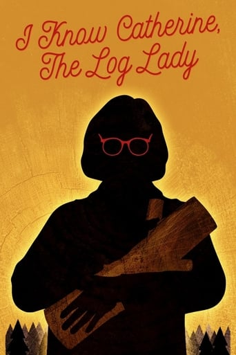 Poster of I Know Catherine, The Log Lady
