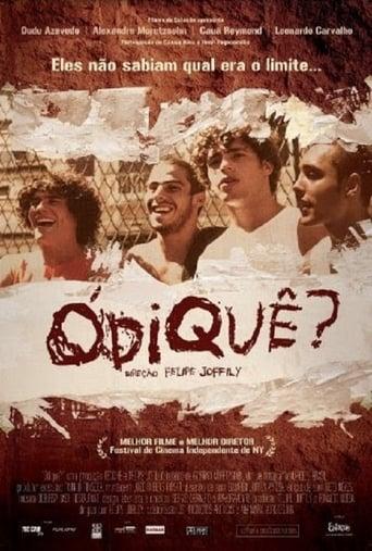 Poster of Odiquê?