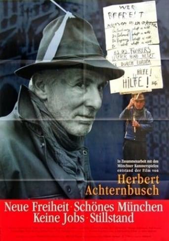 Poster of Neue Freiheit - Keine Jobs Schönes München: Stillstand