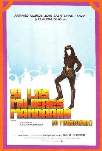 Poster of Si las mujeres mandaran (o mandasen)