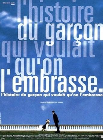 Poster of L'histoire du garçon qui voulait qu'on l'embrasse