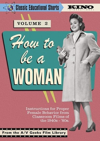How to Be a Woman - Classic Educational Shorts, Vol. 2