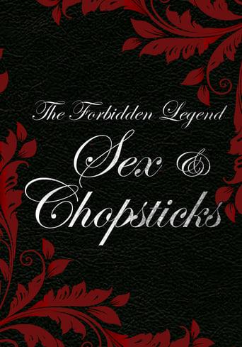 Poster of The Forbidden Legend: Sex & Chopsticks