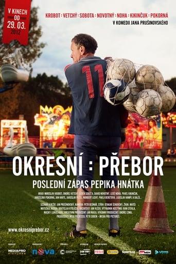 Poster of Okresní přebor – Poslední zápas Pepika Hnátka