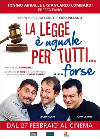 Poster of La Legge è Uguale per Tutti... Forse