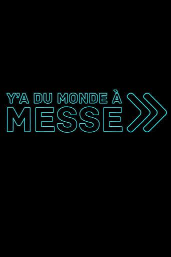 Poster of Y'a du monde à messe