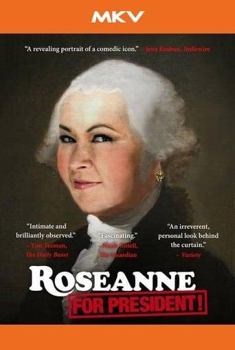 Poster of Roseanne for President!