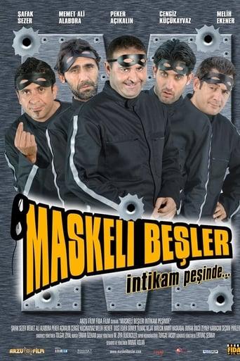 Poster of Maskeli Beşler: İntikam Peşinde