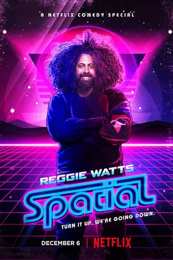 Poster of Reggie Watts: Spatial