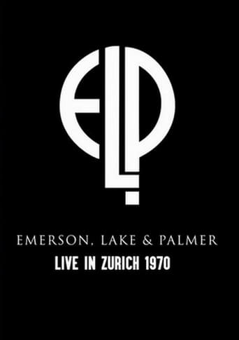 Emerson, Lake & Palmer: Live In Zurich 1970