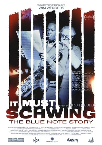 Poster of It Must Schwing - The Blue Note Story