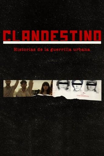 Poster of Clandestino. Historias de la Guerrilla Urbana