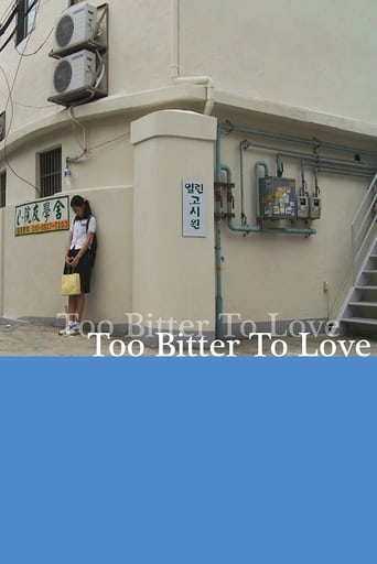 Too Bitter To Love