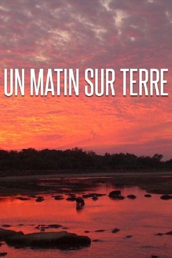 Poster of Un matin sur terre