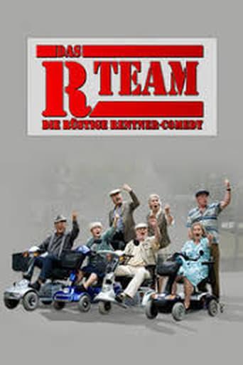 Poster of Das R-Team - Die rüstige Rentner-Comedy
