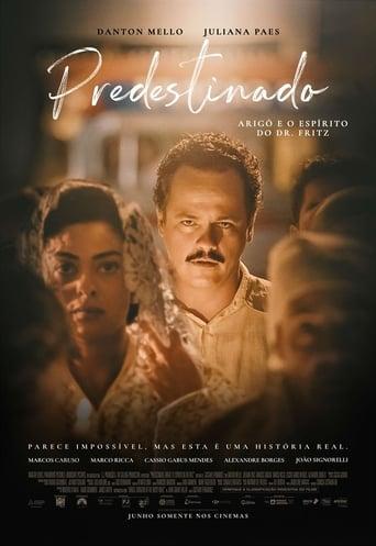 Poster of Predestinado: Arigó e o Espírito do Dr. Fritz