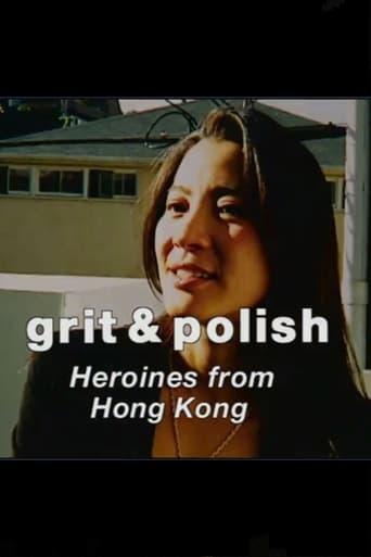 Poster of Grit & Polish: Heroines from Hong Kong