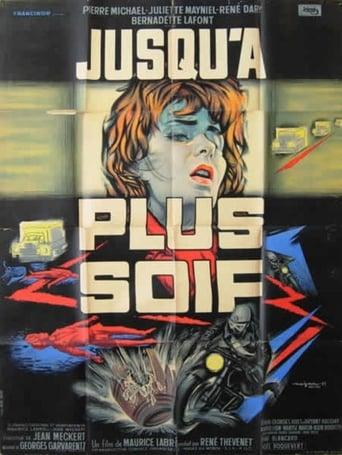 Poster of Jusqu'à plus soif