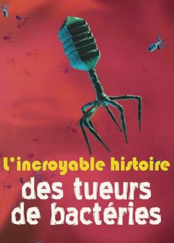 Poster of L'incroyable histoire des tueurs de bactéries