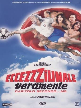 Poster of Eccezzziunale... veramente - Capitolo secondo... me