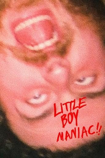 LITTLE BOY MANIAC