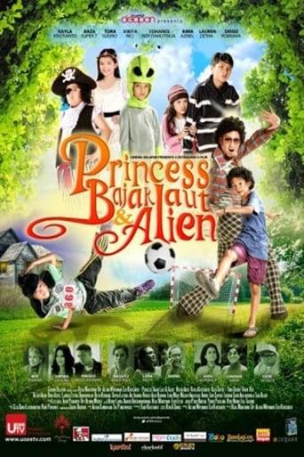 Poster of Princess, Bajak Laut & Alien