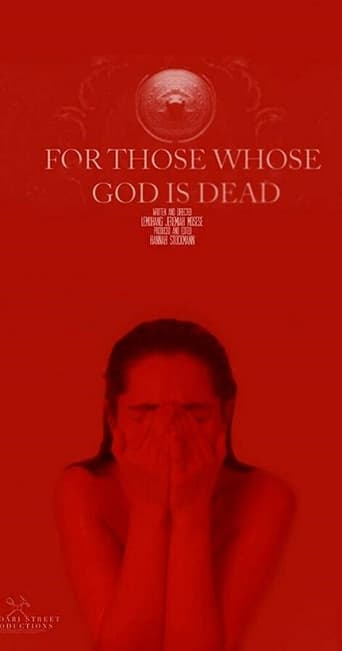 Poster of For Those Whose God Is Dead