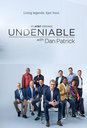 Undeniable with Dan Patrick (S06E09)