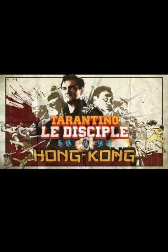 Poster of Tarantino, le disciple de Hong-Kong