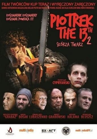 Poster of Piotrek trzynastego 2: Skórza Twarz