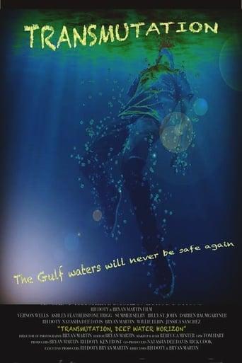 Transmutation: Deep Water Horizon Poster