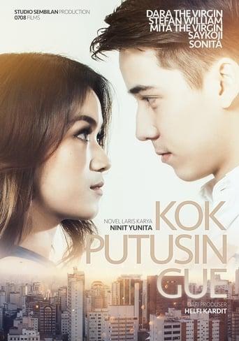 Poster of Kok Putusin Gue