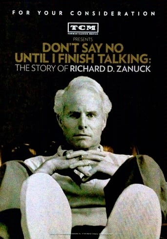 Don't Say No Until I Finish Talking: The Story of Richard D. Zanuck poster