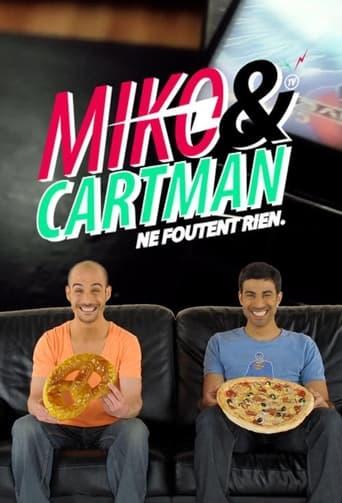 Poster of Miko et Cartman ne foutent rien
