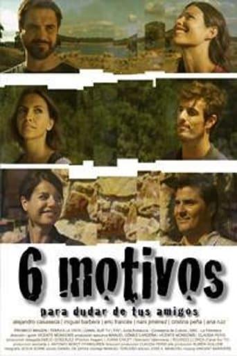 Poster of Seis motivos para dudar de tus amigos